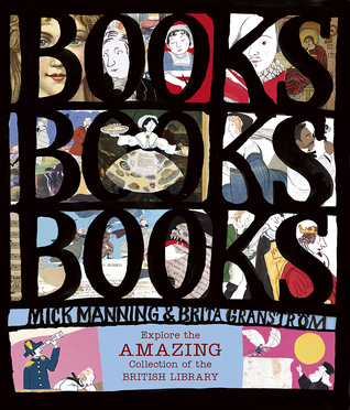Books! Books! Books! Explore the Amazing Collection of the Br... by Mick Manning