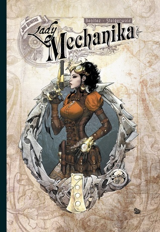 Lady Mechanika (Lady Mechanika, #1 - #5)