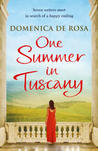 One Summer in Tuscany by Domenica De Rosa