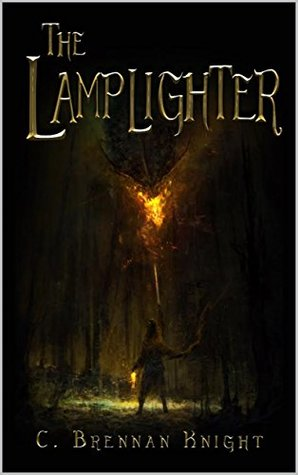 The Lamplighter (Lamplighter Saga Book 0)