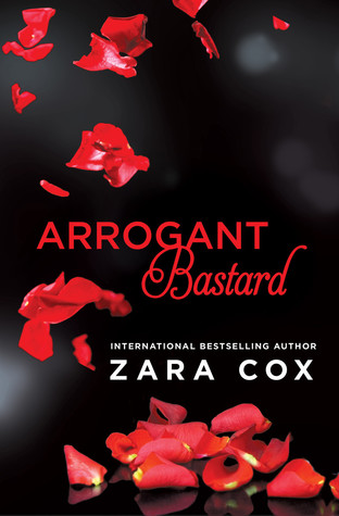 Arrogant Bastard (Dark Desires, #3)