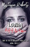 """Loving Affliction: """"What do you do when you've made all the wrong choices?"""""""