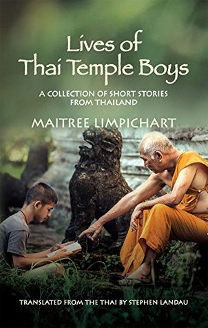Lives of Thai Temple Boys: A Collection of Short Stories from Thailand