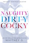 Naughty, Dirty, Cocky (Steamy Coffee Collection, #1-3)