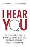 I Hear You by Michael S. Sorensen