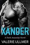 Xander (Dark Assassins #3)