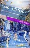 FAIRY HISTORY