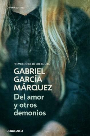 Del amor y otros demonios by Gabriel García Márquez