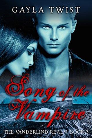 Song of the Vampire (Vanderlind Realm Book 3)