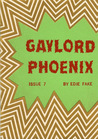 Gaylord Phoenix Issue 7
