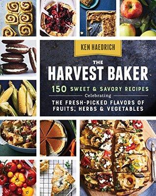 The Harvest Baker by Ken Haedrich