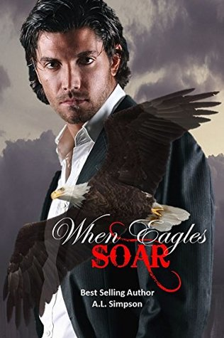 When Eagles Soar by A.L. Simpson
