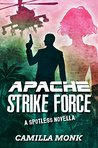 Apache Strike Force (Spotless, #4.5)