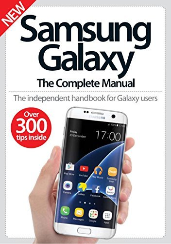 Samsung Galaxy: The Complete Manual