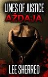 Lines of Justice: Aždaja