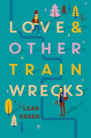 https://www.goodreads.com/book/show/34848190-love-and-other-train-wrecks?ac=1&from_search=true