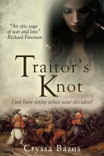 Traitor's Knot by Cryssa Bazos