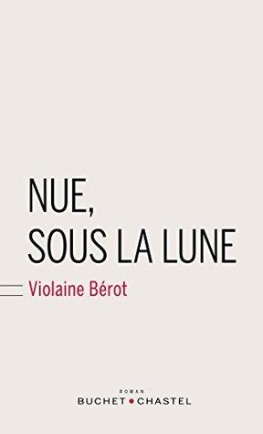 Nue, sous la lune (Domaine français)