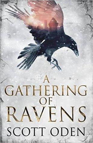 A Gathering of Ravens by Scott Oden