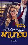 Un matrimonio de anuncio by Romina Naranjo