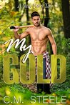 My Gold (A Steele Fairy Tale, #1)