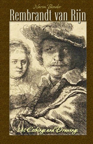 Rembrandt van Rijn: 141 Etchings and Drawings: Volume 3