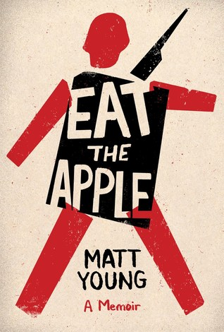 Eat the Apple: A Memoir