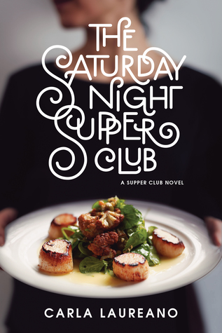 The Saturday Night Supper Club (Supper Club #1)