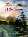Road Trip of Delusion