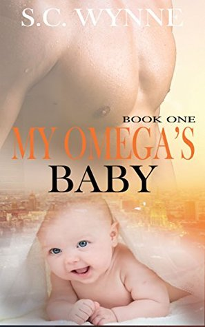 My Omega's Baby (Bodyguards and Babies, #1)