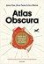 Atlas Obscura: Guida alle meraviglie nascoste del mondo
