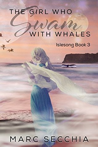The Girl who Swam with Whales (Islesong Book 3)