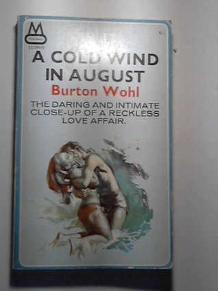 Cold Wind in August