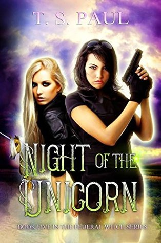 Night of the Unicorn (The Federal Witch, #5)