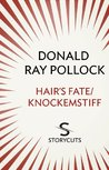 Hair's Fate / Knockemstiff (Storycuts)