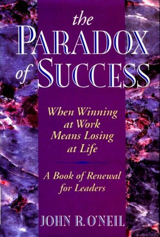 The Paradox of Success: When Winning at Work Means Losing at Life