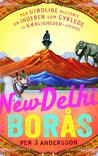 New Delhi Borås. Den utrolige historie om inderen som cyklede til kærligheden i Sverige