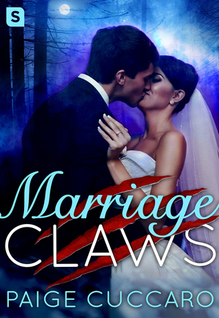 Marriage Claws by Paige Cuccaro