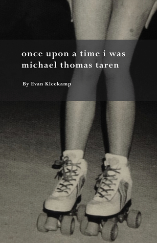 Once Upon a Time I Was Michael Thomas Taren