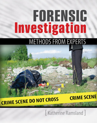 Forensic Investigation: Methods from Experts