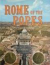 Rome of the Popes (Italia Artistica, #15)