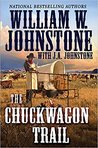 The Chuckwagon Trail by William W. Johnstone