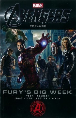 Marvel's The Avengers Prelude - Fury's Big Week by Christopher Yost