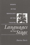 Languages of the Stage: Essays in the Semiology of the Theatre