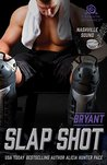 Slap Shot: Bryant (Nashville Sound Book 2)