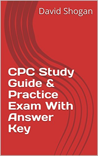 CPC Study Guide & Practice Exam With Answer Key