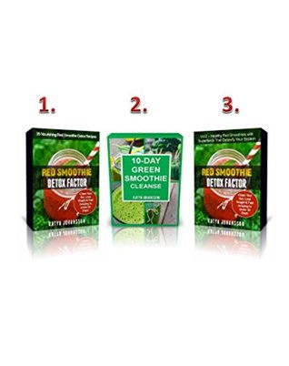 Superfood Smoothies: 3 Titles in 1: Red Smoothie Detox Factor (vol.1) + Red Smoothie Detox Factor (Vol.2 - superfoods) + 10-Day Green Smoothie Cleanse