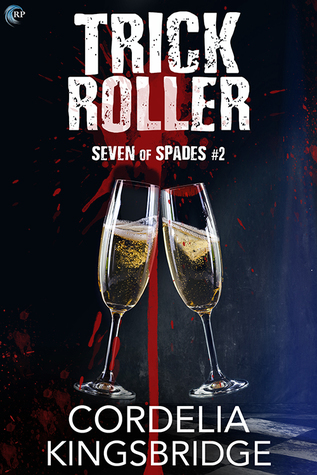 Release Day Review: Trick Roller by Cordelia Kingsbridge