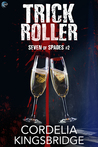 Trick Roller by Cordelia Kingsbridge