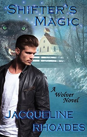 Shifter's Magic (The Wolvers Book 8)